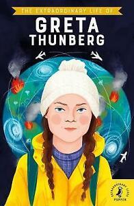 The Extraordinary Life of Greta Thunberg, Devika Jina,  Paperback