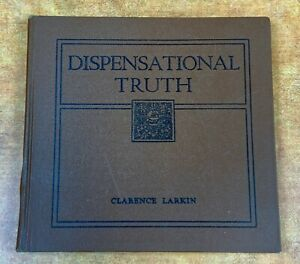 Dispensational Truth by Clarence Larkin 1920 Hardcover Edition Enlarged Revised