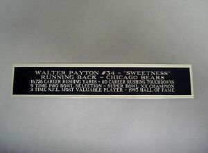 """Walter Payton Chicago Bears Nameplate For A Football Display 1.25"""" X 6"""""""