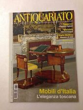 Antiquariato n. 345 anno 2010 - Mobili d'Italia l'eleganza toscana