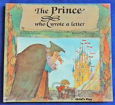 The Prince Who Wrote A Letter Ann Love Toni Goffe HC 1992 Child's Play Library