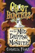 Ghosthunters and the Mud-dripping Monster!by Cornelia Funke great Halloween gift