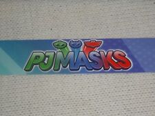"""Toys R Us STORE DISPLAY SIGN SHELF TALKER PJ MASKS PJMASKS 48"""" long 1 1/4"""" high"""