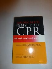 Sudden Death and the Myth of CPR by Stefan Timmermans PB 1999 B245