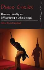 Dance and Performance Studies: Dance Circles : Movement, Morality and...