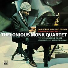 Two Hours With Thelonious - European Concerts By Thelonious Monk Quartet