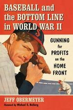 Baseball and the Bottom Line in World War II: Gunning for Profits on the Home