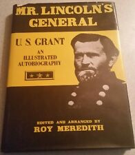 MR. LINCOLN'S GENERAL GENERAL ULYSSES S. GRANT AUTOBIOGRAPHY Hardcover 1981