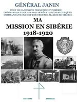 Général Janin Russie Guerre civile russe Révolution 1917 Russes blanc militaire