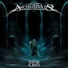 ANCIENT BARDS - Soulless Child CD 2011 Rhapsody Epica Amberian Dawn Edenbridge
