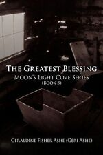 The Greatest Blessing: Moon's Light Cove Series (Book 3