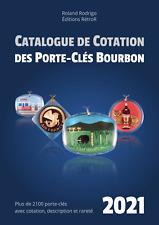 Catalogue de cotation des porte-clés Bourbon 2021
