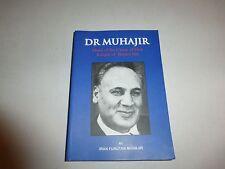 Dr. Muhajir Hand of the Cause of God,Knight of Baha'u'llah by Iran F. MuhajirBH3