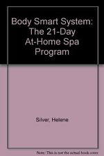 Body Smart System: The 21-Day At-Home Spa Program
