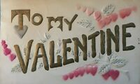 """"""" To My Valentine"""" ~with ~Red Hearts ~Antique Airbrushed Postcard-m881"""