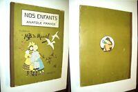 ENFANTINA 1900 DESSIN MAURICE BOUTET DE MONVEL NOS ENFANTS ANATOLE FRANCE JOUETS