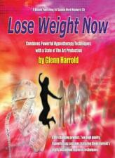 Lose Weight Now By Glenn Harrold,Author.