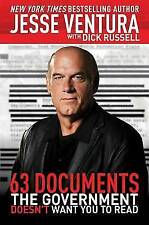 63 Documents the Government Doesn't Want You to Read, Russell, Dick, Ventura, Je