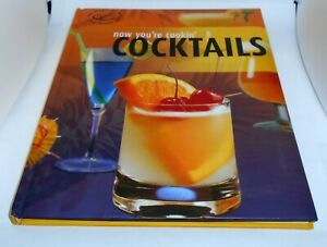 NOW YOU'RE COOKIN' COCKTAILS Hard Back Things To Know & Recipes 96 Pages