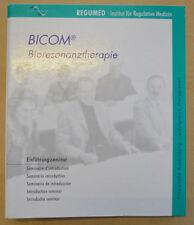 Einführungsseminar Bicom 2000 Bioresonanztherapie Regumed Bioresonanz