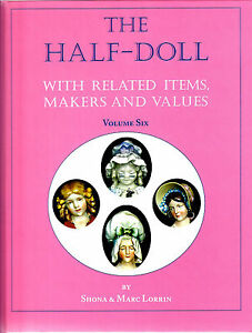 NEW Half-Doll Book Volume Six 6 Pink Cover with Goebel Porcelain & Spanish Dolls
