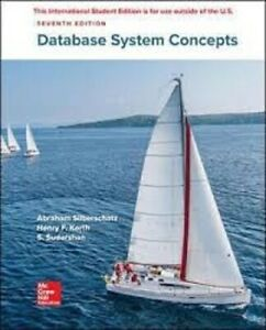 Database System Concepts 7e by Abraham Silberschatz Global Edition softcover