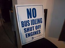 VINTAGE COLLECTIBLE METAL NYC BUS SIGN NO IDLING SHUT OFF ENGINES NY NYC MTA NOS