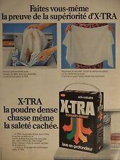 PUBLICITÉ 1972 X-TRA LA POUDRE DENSE LAVE EN PROFONDEUR - ADVERTISING