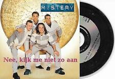 MISTERY - Nee, kijk me niet zo aan CD SINGLE 2TR Europop 2000 BELGIUM CARDSLEEVE