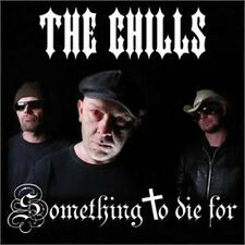 THE CHILLS Something to Die For CD Epileptic Hillbillys PSYCHOBILLY new Radiacs