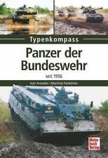 PANZER der BUNDESWEHR seit 1956 Anweiler/Pahlkötter Leopard Marder Luchs usw NEU