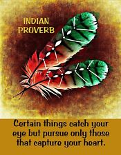 METAL MAGNET Native American Indian Proverb Catch Eye Pursue Heart Saying