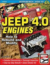 Jeep 4.0 Engines: How to Rebuild and Modify Book~CJ-YJ-Wrangler-Cherokee~NEW!