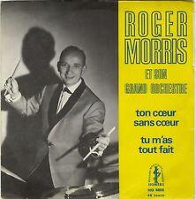 """SP Roger Morris """"Ton coeur sans coeur"""" jazz Comme NEUF"""