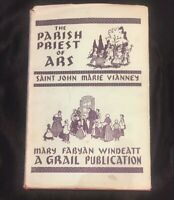 Vintage Catholic Book - The Parish Priest of Ars - 1947