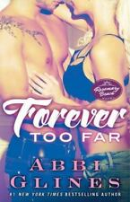 The Rosemary Beach: Forever Too Far 3 by Abbi Glines (2014, Paperback)