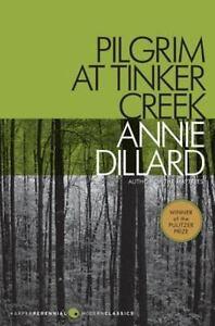 Pilgrim At Tinker Creek (harper Perennial Modern Classics): By Annie Dillard