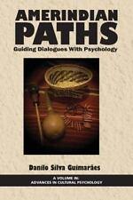 AMERINDIAN PATHS - GUIMARAES, DANILO S. - NEW BOOK