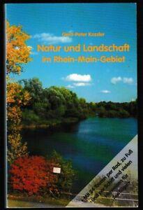 Natur und Landschaft im Rhein-Main-Gebiet mit 24 Touren