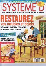 Système D n° 635 Restaurez vos meubles & objets - escargot à bascule