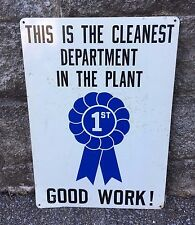 Vintage Industrial Safety Clean Plant Sign Metal Sign 1st Place Award Good Work