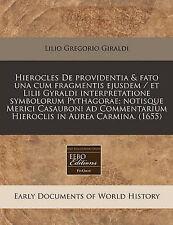 Hierocles De providentia & fato una cum fragmentis ejusdem / et Lilii Gyraldi in