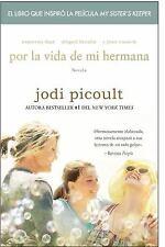 Por la vida de mi hermana (My Sister's Keeper): Novela (Spanish Editio-ExLibrary