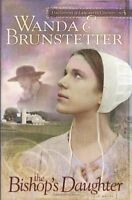 The Bishops Daughter by Wanda E. Brunstetter