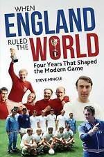 When England Ruled the World: 1966-1970, Steve Mingle, Book, New Paperback