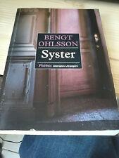 Bengt Ohlsson - Syster - Ed. Phébus