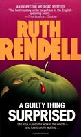 A Guilty Thing Surprised (Chief Inspector Wexford Mysteries) by Ruth Rendell
