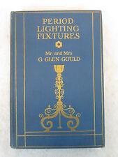 Mr.& Mrs. G.Glen Gould  PERIOD LIGHTING FIXTURES  Dodd, Mead & Co.  c.1928