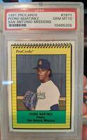 1991 Procards Pedro Martinez PSA 10 Gem Mint
