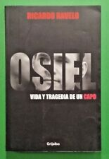 OSIEL vida y tragedia de un capo by Blancornelas 2009 Paperback -Spanish Edition